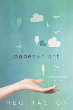 'Paperweight' by Meg Haston