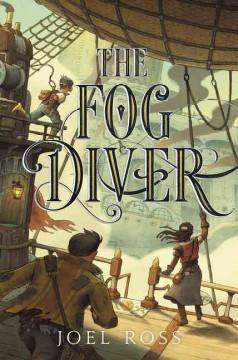 'The Fog Diver' by Joel Ross