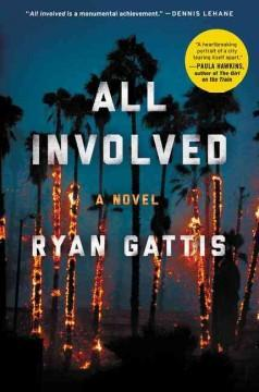 'All Involved' by Ryan Gattis