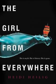 'The Girl From Everywhere'  by  Heidi Heilig