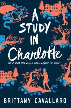 'A Study in Charlotte'  by  Brittany Cavallaro