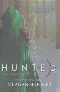'Hunted'  by  Meagan Spooner