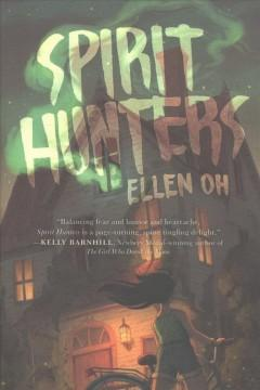 'Spirit Hunters' by Ellen Oh