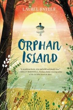 'Orphan Island'  by  Laurel Snyder