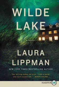 'Wilde Lake'  by  Laura Lippman