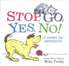 Stop go yes no