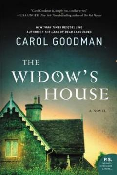 'The Widow's House' by Carol Goodman