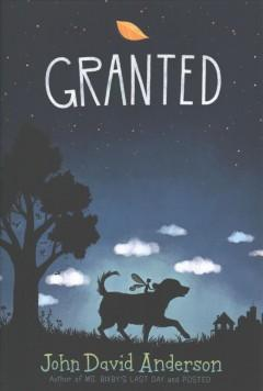 'Granted'  by  John David Anderson