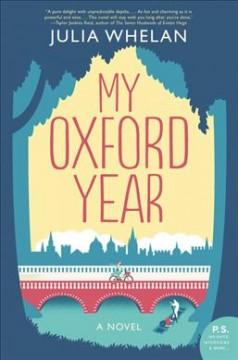 'My Oxford Year'  by  Julia Whelan