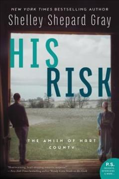 HIS RISK : THE AMISH OF HART COUNTY