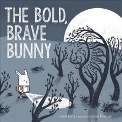 Book Cover: 'The bold brave bunny'