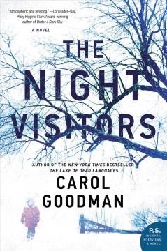 'The Night Visitors'  by  Carol Goodman