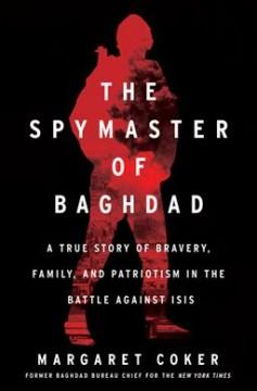 Book Cover: 'The spymaster of Baghdad'