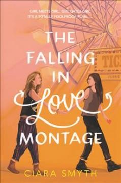 Book Cover: 'The falling in love montage'
