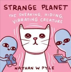 The sneaking hiding vibrating creature
