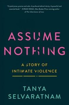 Book Cover: 'Assume nothing'