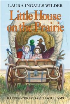 'Little House on the Prairie (Little House, #2)' by Laura Ingalls Wilder