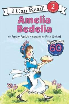 'Amelia Bedelia' by Peggy Parish