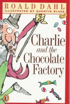 'Charlie and the Chocolate Factory (Charlie Bucket, #1)' by Roald Dahl