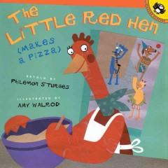 'The Little Red Hen Makes a Pizza' by Philemon Sturges