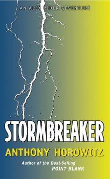 'Stormbreaker (Alex Rider, #1)' by Anthony Horowitz