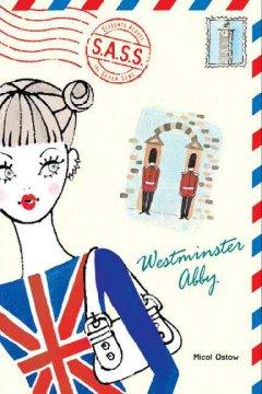 'Westminster Abby' by Micol Ostow