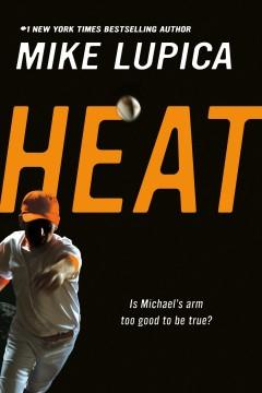 'Heat' by Mike Lupica