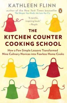 The Kitchen Counter Cooking School by Kathleen Fli