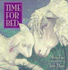 'Time for Bed' by Mem Fox
