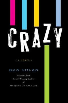 'Crazy' by Han Nolan