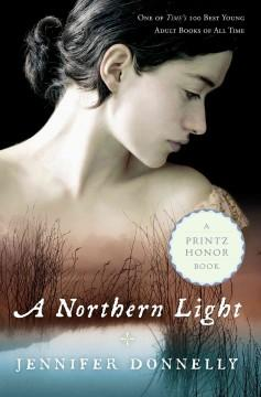 'A Northern Light' by Jennifer Donnelly
