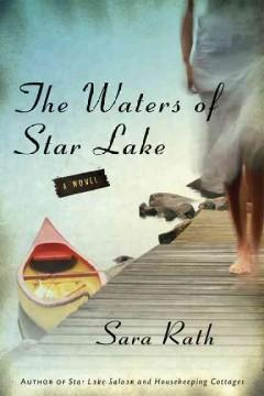 'The Waters of Star Lake' by Sara Rath