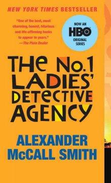 The No 1 Ladies Detective Agency by Alexander McCa