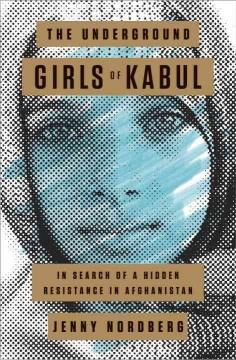 The Underground Girls of Kabul book cover