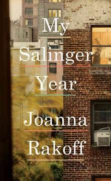 Cover: 'My Salinger Year'
