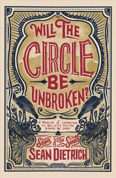 Book Cover: 'Will the circle be unbroken'