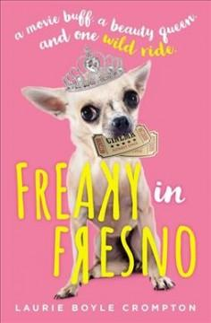 Book Cover: 'Freaky in Fresno'