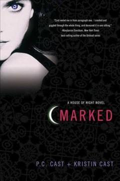 'Marked (House of Night, #1)' by P.C. Cast