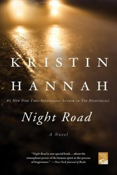 Night Road by Kristen Hannah