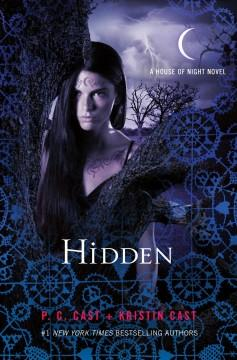 'Hidden (House of Night, #10)' by P.C. Cast