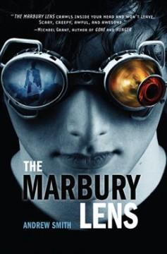 'The Marbury Lens (The Marbury Lens, #1)' by Andrew  Smith