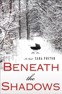 'Beneath the Shadows' by Sara Foster