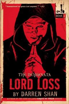 'Lord Loss (The Demonata, #1)' by Darren Shan