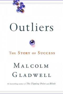 'Outliers: The Story of Success' by Malcolm Gladwell