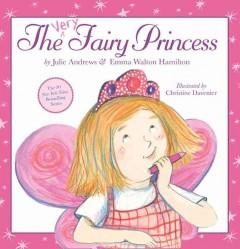 'The Very Fairy Princess' by Julie Andrews Edwards