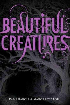 'Beautiful Creatures (Caster Chronicles, #1)' by Kami Garcia