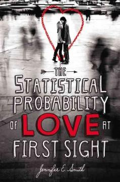 'The Statistical Probability of Love at First Sight' by Jennifer E. Smith