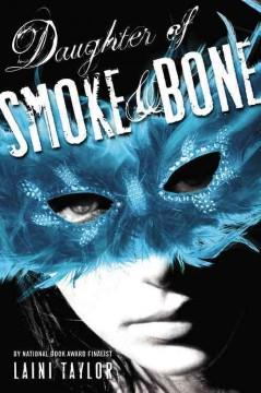 'Daughter of Smoke & Bone (Daughter of Smoke & Bone, #1)' by Laini Taylor