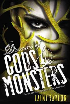 'Dreams of Gods & Monsters (Daughter of Smoke & Bone, #3)' by Laini Taylor