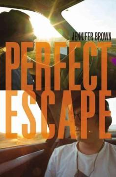 'Perfect Escape' by Jennifer Brown